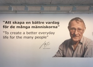 The motto of the IKEA grounder Ingmar Kampal