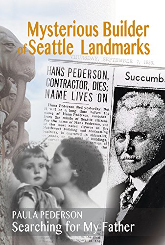 Paula's book cover Mysterious Builder of Seattle Landmarks