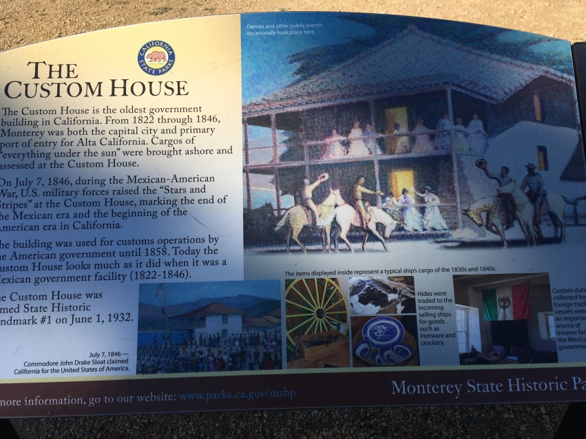 A poster on The Custom House at Monterey. The oldest government building in California