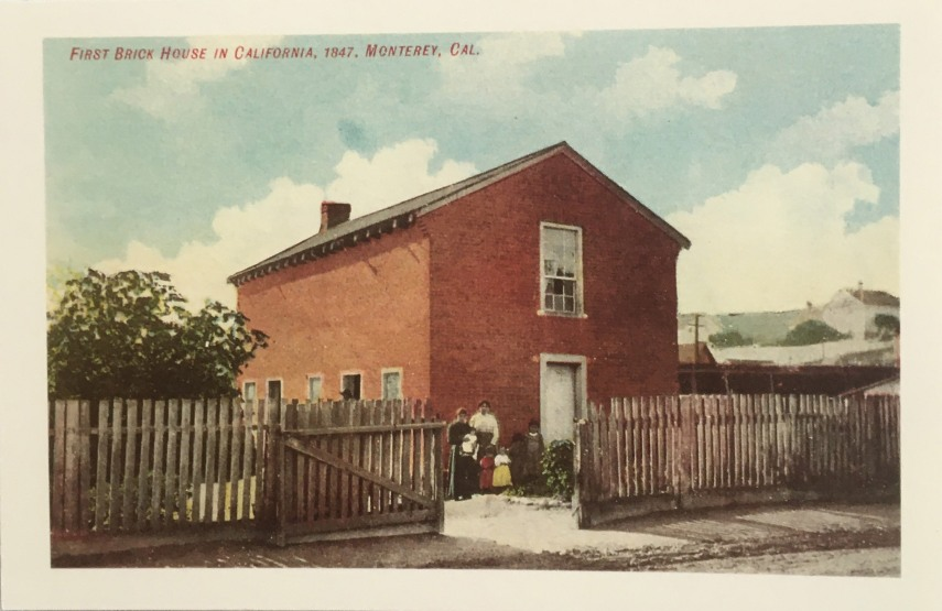 First Brick House in California, 1847, Monterey, Cal.